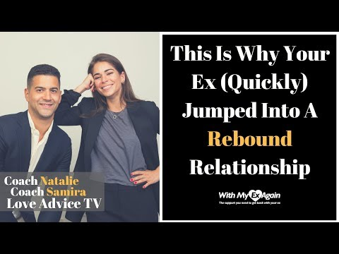 Why Your Ex Jumped Into A Rebound Relationship - YouTube