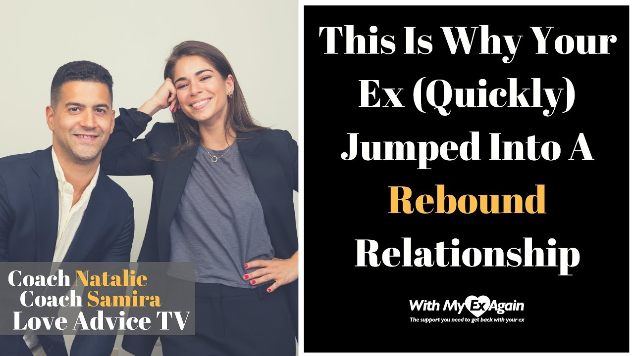 My ex jumped into another relationship