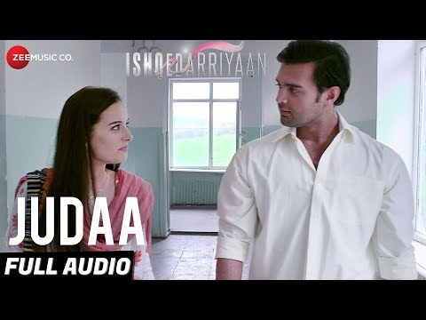 Judaa Full Audio | Ishqedarriyaan | Arijit Singh | Mahaakshay & Evelyn Sharma