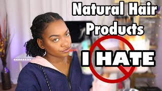 Natural Hair Products I HATE!!! Low porosity, High Density 4a Hair