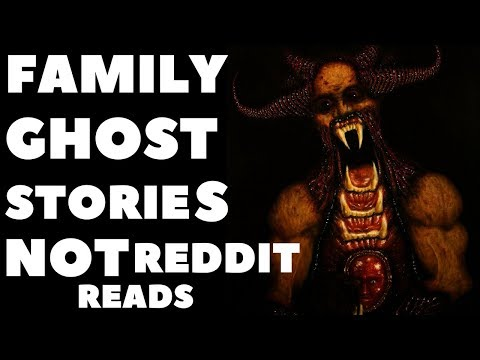 True Family Paranormal Stories Not From Reddit