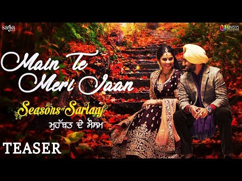 Main Te Meri Jaan (Teaser) - Satinder Sartaaj - Seasons Of Sartaaj - Jatinder Shah - Love Song
