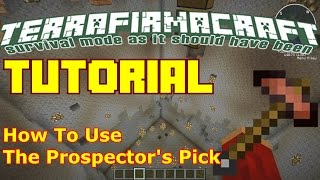 Minecraft TerraFirmaCraft Tutorial: How To Use The Prospector's Pick
