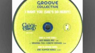 Groove Collective - I Want You (She