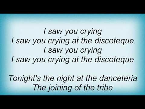 Alcazar - Crying At The Discoteque Lyrics