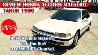 [21.67 MB] REVIEW SEDAN PIPIH Ft. IKAY (OTOMAUTIPS) : HONDA ACCORD MAESTRO 2.0 M/T TAHUN 1990 By ASPROS AUTO