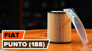 Montage Filtre à Huile à domicile vidéo instruction pour FIAT PUNTO