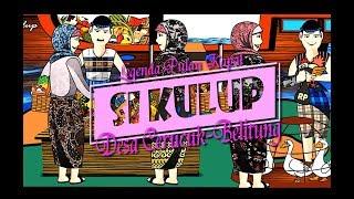 Si Kulup (Legenda Pulau Kapal) Desa Cerucuk Belitung
