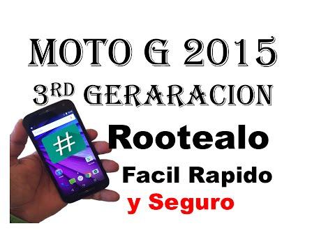 Como hacer root, moto g 3rd gen, 2015, facil rapido y seguro