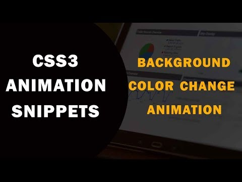 CSS3 Background Color Change Animation | CSS3 Animation Snippets | Tutorial for Beginners