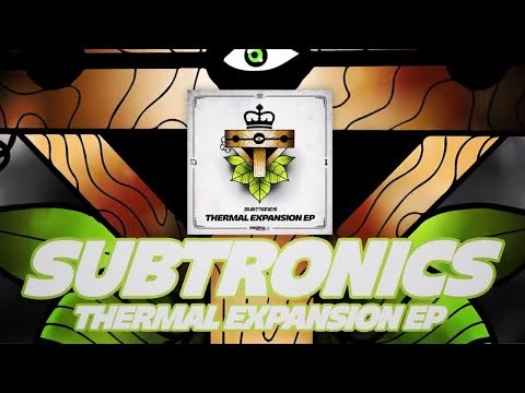 Subtronics - Thermal Expansion EP (Teaser)