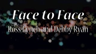 Austin & Jessie & Ally - Face to Face (Lyrics)
