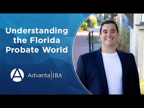 Understanding the Florida Probate World