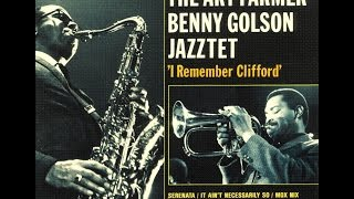 Art Farmer & Benny Golson Jazztet - I Remember Clifford