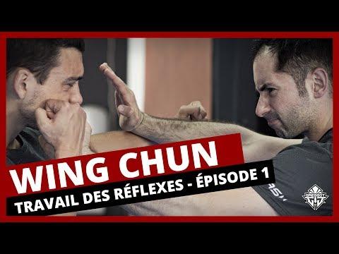 Wing Chun : Travail des Réflexes - Épisode 1