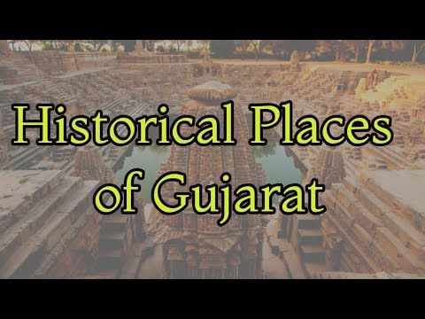 Historical Places of Gujarat