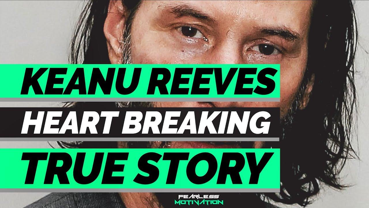 Keanu Reeves Heartbreaking Life Story