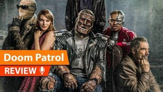 Doom Patrol Review (DC's Best TV Series)