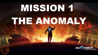 Anomaly: Warzone Earth Walkthrough - Mission 1 - The Anomaly [No Commentary]