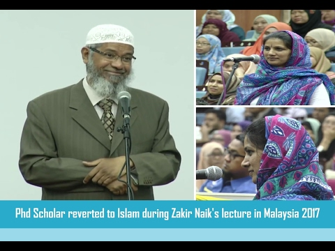 Phd Scholar reverted to Islam during Zakir Naik's lecture in Malaysia 2017