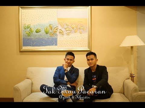 Agenk & Khaidir - Tak Mau Pacaran (Music Video)
