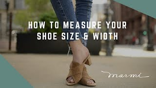 How to Measure Your Shoe Size & Width