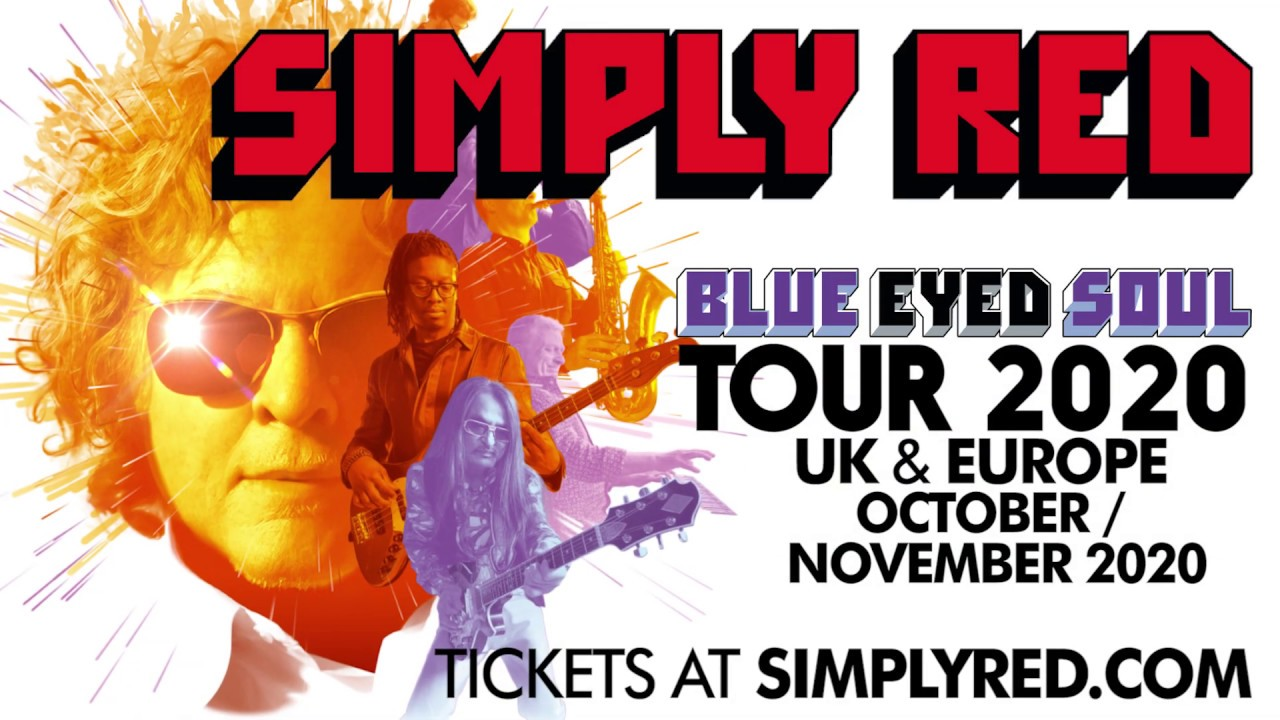 Wicked Tour 2020.Simply Red Tour 2020