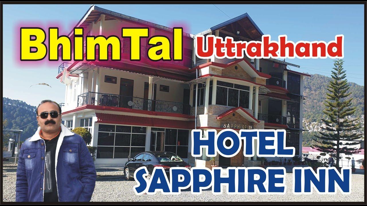 Hotel in Bhimtal Sapphire Inn || Cheapest And Best Budget Hotel In Bhimtal