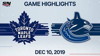 NHL Highlights | Maple Leafs vs. Canucks – Dec. 10, 2019