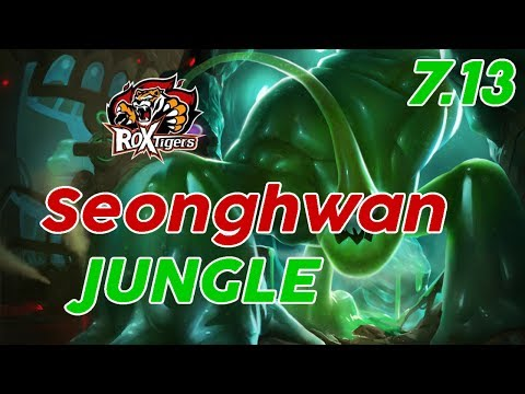 ROX Tigers Seonghwan Zac Jungle Patch 7.13