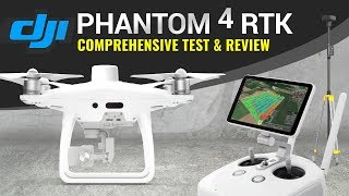 PHANTOM 4 RTK | Everything You Should Know | FULL REVIEW AND TEST