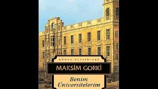 Benim Üniversitelerim M Gorki Dünya Klasiği