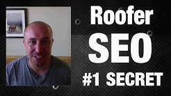 Roofer SEO - The #1 Secret That Is Killing Your Rankings