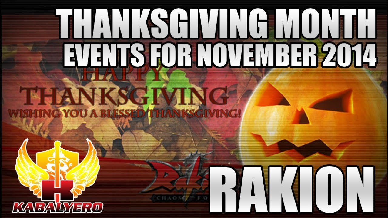 Rakion Thanksgiving Event, Events For The Month Of November
