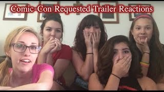 Comic-Con Requested Trailer Reactions