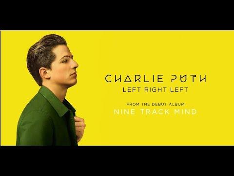 Charlie Puth - Left Right Left 和訳&歌詞
