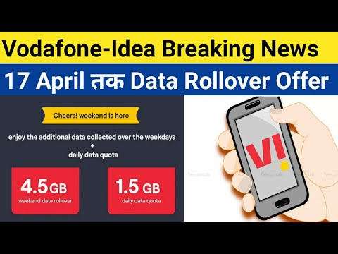 Vodafone-Idea Users Great News | VI Gives Weekend Data Rollover Offer till 17 April 2021