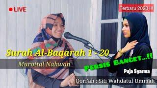 Download Lagu Surah Al-Baqarah : 1-20 (Irama Puja Syarma) Oleh Siti Wahdatul Ummah mp3