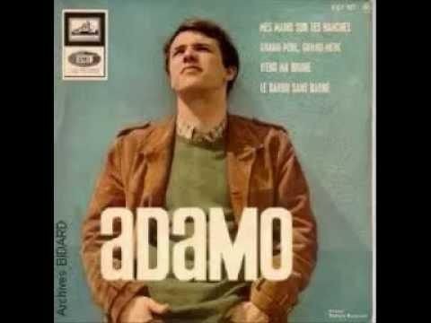 ADAMO.... mes mains sur tes hanches ( 1965 )