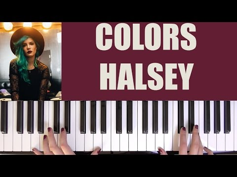 HOW TO PLAY: COLORS - HALSEY