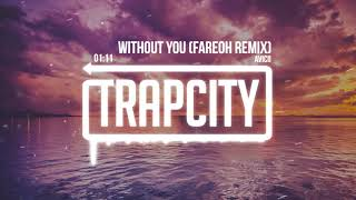 Avicii - Without You (Fareoh Remix)