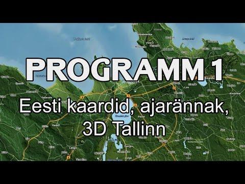 Eesti kaardid, ajarännak, 3D Tallinn | Programm 1