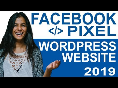 How To Create And Install Facebook Pixel In Wordpress 2019