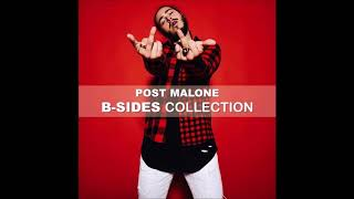 "Post Malone | playlist ""B-SIDES Collection"""