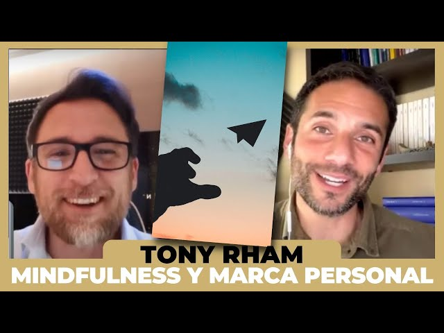 Marca Personal   Mindfulness   Rubén Martín & Tony Rham