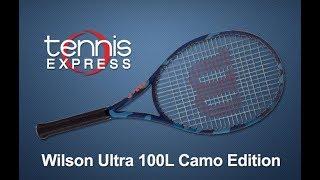 Wilson Ultra 100L Camo Edition Tennis Racquet Review | Tennis Express