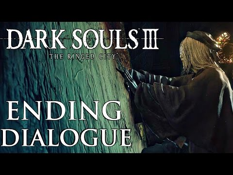 Dark Souls 3 Ringed City - True Ending Dialogue Options (Give Blood of Dark Soul to Painting Girl)