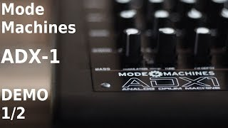 MODE MACHINES ADX-1 Sound Demo (1/2)