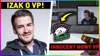 IZAK o ZMIANACH W VIRTUS.PRO ?! - INNOCENT do VP ? - KINGUIN w FORMIE  CS:GO Twitch Clips