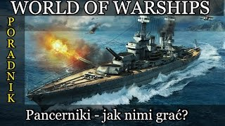 Iowa - World of Warships poradnik - Jak grać pancernikami?